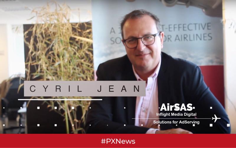 Cyril Jean habla sobre las soluciones de AirSAS Inflight AdServing